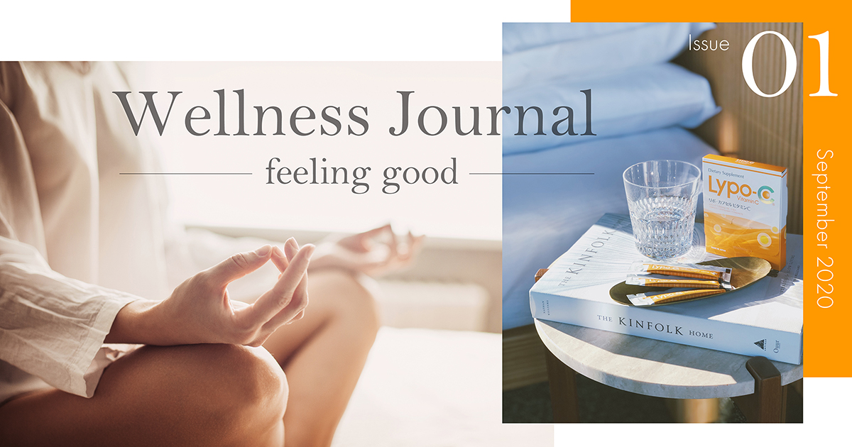 Wellness Journal ~feeling good~ Issue 01 ウェルネスなライフスタイルとは?