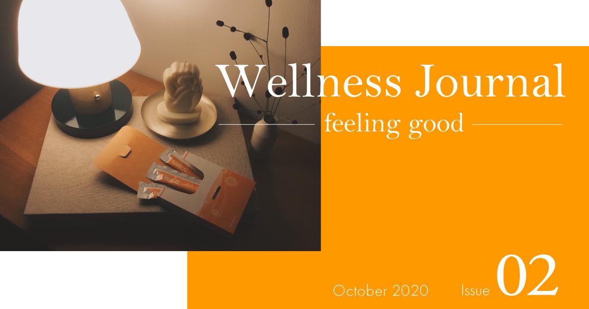 Wellness Journal ~feeling good~ Issue 02 マインドフルネスに秋の夜長を過ごす。